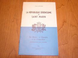 LA REPUBLIQUE SERENISSIME DE SAINT MARIN Charles Joncker 1958 Marcophilie Philatélie Cachet Poste Timbre Histoire - Other Books
