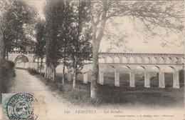 V32-24) PERIGUEUX  - LES ARCADES  - (  AQUEDUC ) - Périgueux