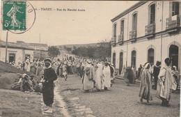 X5- TIARET (ALGERIE) RUE DU MARCHE ARABE - ( ANIMATION ) - Tiaret