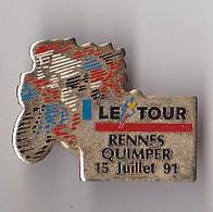 PIN'S THEME SPORTS / CYCLISME TOUR DE FRANCE  15 JUILLET 1991  ETAPE RENNES QUIMPER - Cycling