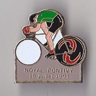 PIN'S THEME SPORTS / CYCLISME TOUR DE FRANCE  15 JUILLET 1991  NOYAL PONTIVY   MORBIHAN - Cycling