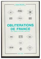 OBLITERATIONS DE FRANCE --Sur Timbres Détachés De 1854 à 1876 -- Par Armand MATHIEU -- 1983-- - Non Classificati
