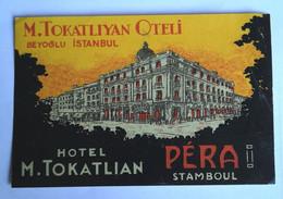 Etiquette HOTEL M. TOKATLIYAN Beyoglu Péra Stamboul Istambul Turquie Valise Bagage Etiqueto Etiket Otel - Adesivi Di Alberghi