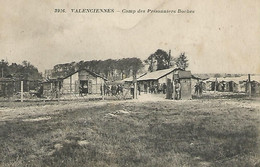 Oude Postkaart.  Valenciennes.- Camp Des Prisonniers Boches. - Valenciennes