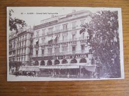 CPA - ALGER - GRAND CAFE TANTONVILLE - Algiers