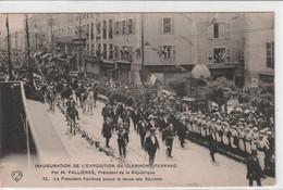 Clermont-Ferrand - Inauguration De L'expo Par M. Fallières - Président De La République - Clermont Ferrand