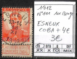 [841904]TB//O/Used-Belgique 1912 - N° 111, 10c Rouge, ESNEUX, COBA + 4, Familles Royales, Rois - 1912 Pellens