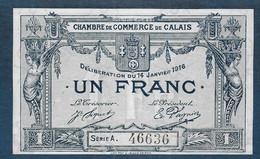 Chambre De Commerce De CALAIS -  1 Franc - Pirot N° 30 - Cámara De Comercio