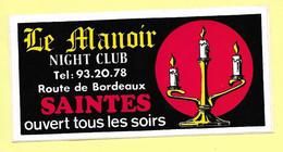 AUTOCOLLANT STICKER - LE MANOIR - NIGHT CLUB - ROUTE DE BORDEAUX SAINTES - DISCOTHÈQUE - BOITE DE NUIT - Stickers