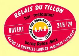 AUTOCOLLANT - RELAIS DU TILLON - BAR RESTAURANT 44260 LA CHAPELLE-LAUNAY - AMICALE ROUTIERS DE L'OUEST - BORNE RELAX MAX - Stickers