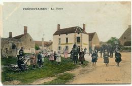 PREFONTAINES - La Place - Carte En L'état - Sonstige Gemeinden