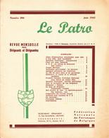 Le Patro – Revue Mensuelle Pour Dirigeants Et Dirigeantes Juin 1945 à Novembre 1945 - Patronage - 1900 - 1949