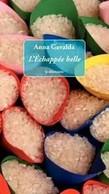 L'échappée Belle - Anna Gavalda - Unclassified