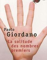 La Solitude Des Nombres Premiers - Giordano Paolo - Unclassified