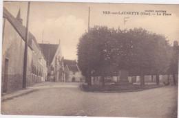 VER SUR LAUNETTE   La Place ( Une Déchirure En Bas ) - Autres Communes