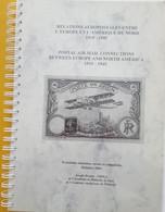 BERGIER Joseph: Relations Aéropostales Entre L'Europe Et L'Amérique Du Nord 1919-1945 Oct 2001 - Air Mail And Aviation History