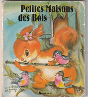 PETITE MAISON DES BOIS . ILLUSTRATRICE LUCE ANDREE LAGARDE ......SCANNE EN TOTALITE - Other