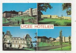 Cp , école , 42 , SAINT CHAMOND - IZIEUX , Aspects Du Lycée Hôtelier , Multi Vues , Voyagée - Schools
