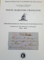 LANGLAIS:1° Service Postal Du Pacifique Sud, Consulat De France à Panama 1843-48 Poste Maritime Française - Ship Mail And Maritime History