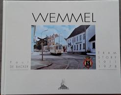 Wemmel Tramstory 1911-1978 Door Paul De Backer, 2001, 176 Pp. - Otros