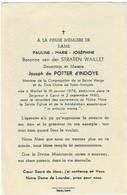 WAILLET / GENT - Pauline Van Der STRATEN WAILLET - Douairière Joseph De POTTER D'INDOYE - °1876 Et +1960 - Andachtsbilder