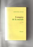 Christophe Donner. L'empire De La Morale. - Classic Authors