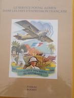 SAULGRAIN :SERVICE POSTAL AERIEN DANS LES PAYS D'EXPRESSION FRANCAISE - Ed ROUMET 1996 - Air Mail And Aviation History