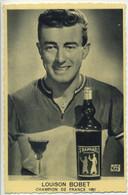 Carte Photo Publicitaire St Raphaël  Cyclisme LOUISON BOBET Champion De France 1951 - Ciclismo