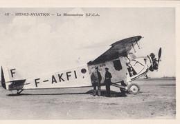 ISTRES AVIATION - BOUCHES DU RHÔNE - (13) - MONOMOTEUR S.P.C.A. - 1919-1938