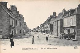 BARFLEUR - La Rue Saint Thomas - Barfleur