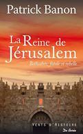 La Reine De Jerusalem Patrick Banon  +++BE+++ LIVRAISON GRATUITE+++ - Unclassified
