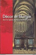 DECOR ET LITURGIE DANS LES EGLISES AU XVIIe SIECLE ARCHITECTURE RELIGIEUSE CATHEDRALE PARIS AMIENS CHARTRES PERIGUEUX - Religion