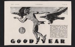 Pub Papier 1930 Automobile Pneu  GOODYEAR Voiture Automobiles Pneus Aigle - Publicités