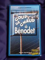 COUP DE CHAUD A BENODET  Par STEPHANE JAFFREZIC  éditions BARGAIN  Policier Breton - Unclassified