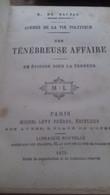 Une Ténébreuse Affaire Un épisode Sous La Terreur  HONORE DE BALZAC Michel Lévy 1875 - Other