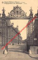 Krijgsgasthuis Van Antwerpen - Hôpital Militaire D'Anvers - Antwerpen - Antwerpen