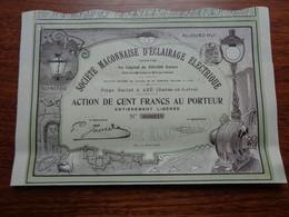 FRANCE - 71 - AZE 1908 - STE MACONAISE D'ECLAIRAGE ELECTRIQUE - ACTION DE 100 FRS - Non Classés