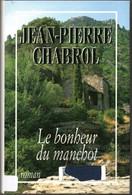 Jean Pierre Chabrol - Le Bonheur Du Manchot  Editions 1994. - Other