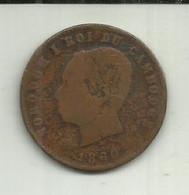 E-10 Centimes 1860 Cambodja - Cambodia