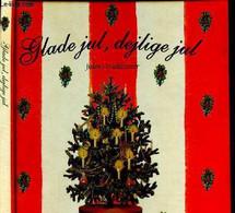 Glade Jul, Dejlige Jul - Julens Traditioner - 2004 - Cultural
