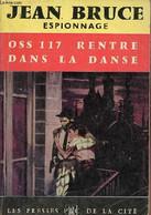 Oss 117 Rentre Dans La Danse - Collection Espionnage N°4. - Bruce Jean - 1964 - Other