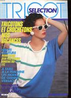 Tricot Sélection N°117 Tricotons Et Crochetons Nos Vacances - Collectif - 1985 - Other