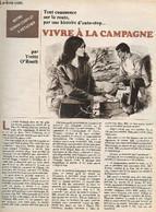 Vivre à La Campagne - Tout Commence Sur La Route, Par Une Histoire D'auto-stop...- Notre Roman Complet à Détacher - O'Ro - Other