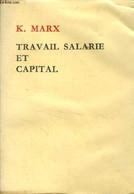 Travail Salarié Et Capital - Marx Karl - 0 - Other