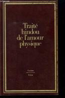 Traité Hindoue De L'amour Physique - Ananga Ranga - 1981 - Other