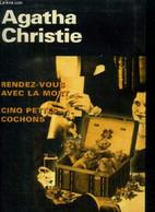 Rendez-vous Avec La Mort /Cinq Petits Cochons - Christie Agatha - 2000 - Other