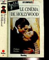 Le Cinéma De Hollywood - Paraire Philippe - 1989 - Films