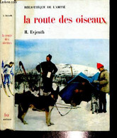 """La Route Des Oiseaux (Collection """"Bibliothèque De L'amitié"""") - Evjenth H. - 1963 - Other"""