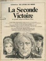 La Seconde Victoire - Collection Le Livre Du Mois - Roman à Détacher - West Morris - 0 - Other