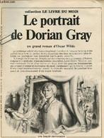 Le Portrait De Dorian Gray - Collection Le Livre Du Mois - Roman à Détacher - Wilde Oscar - 0 - Other